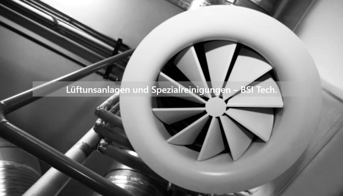 Lüftungsanlagen  Ludwigsburg | ➤ BSI Tech » Kälteanlagen, Küchenabluftreinigung